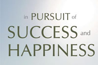In Pursuit of Success and Happiness